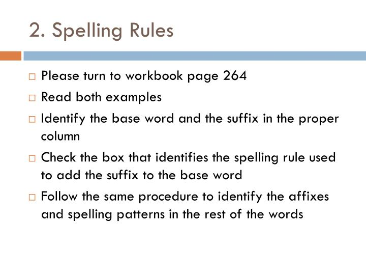 2. Spelling Rules