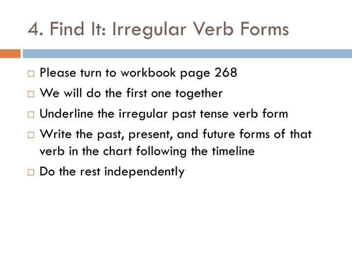4. Find It: Irregular Verb Forms