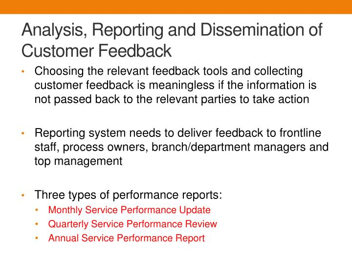 Analysis, Reporting and Dissemination of Customer Feedback
