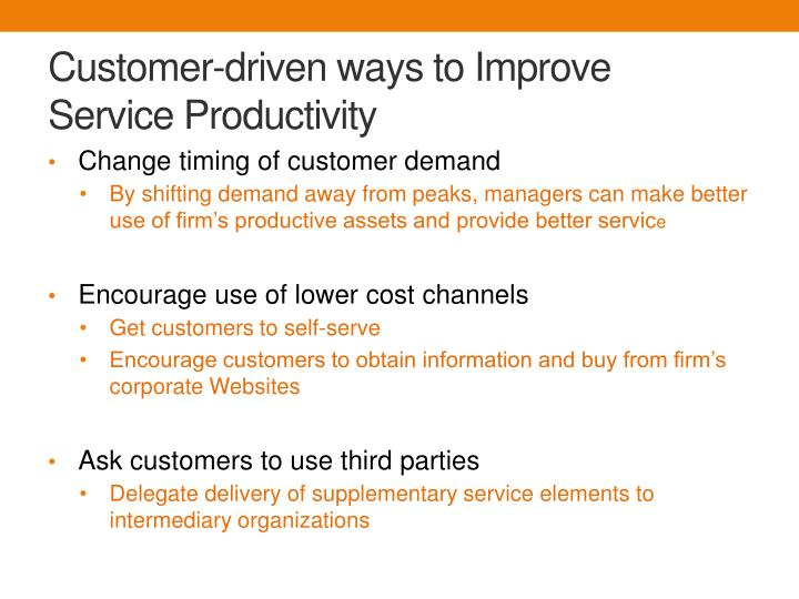Customer-driven ways to Improve  Service Productivity