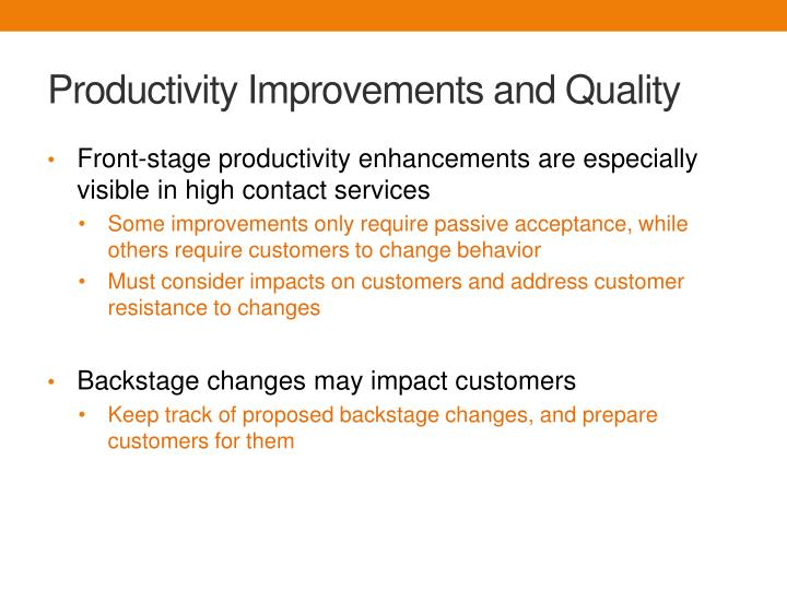 Productivity Improvements and Quality