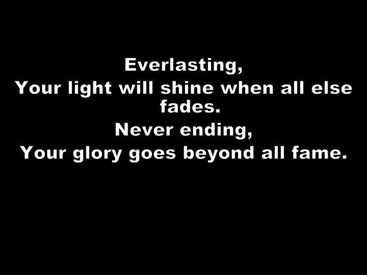 Everlasting,