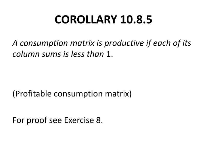 COROLLARY 10.8.5