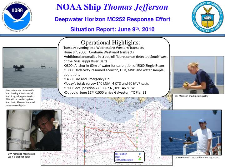 Noaa ship thomas jefferson deepwater horizon mc252 response effort situation report june 9 th 2010