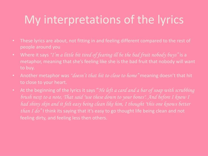 My interpretations of the lyrics