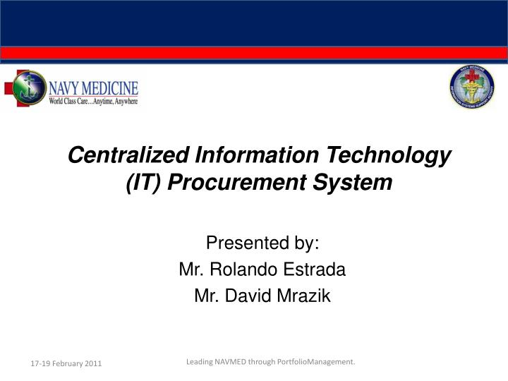 Centralized information technology it procurement system