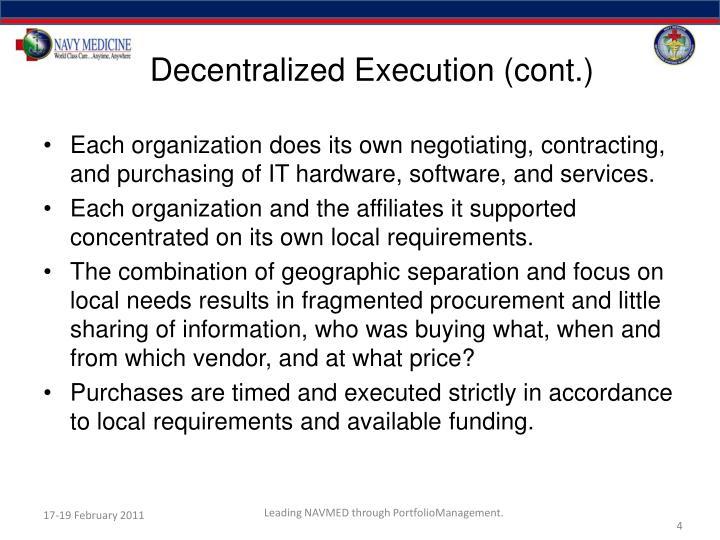 Decentralized Execution (cont.)