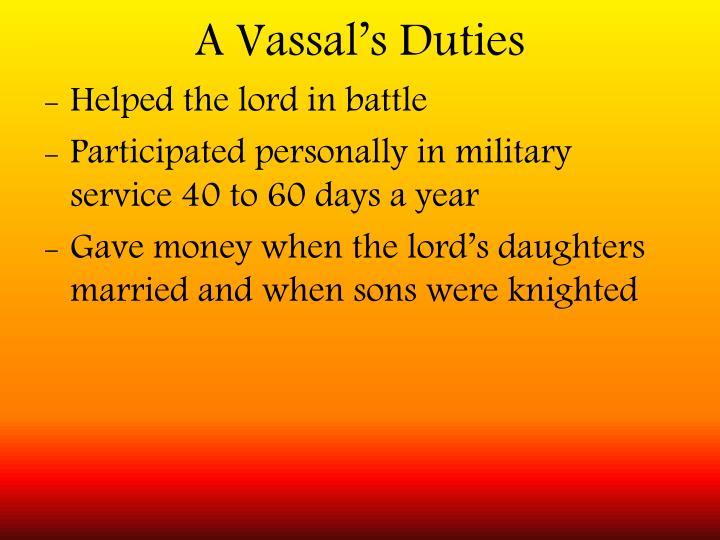 A Vassal's Duties
