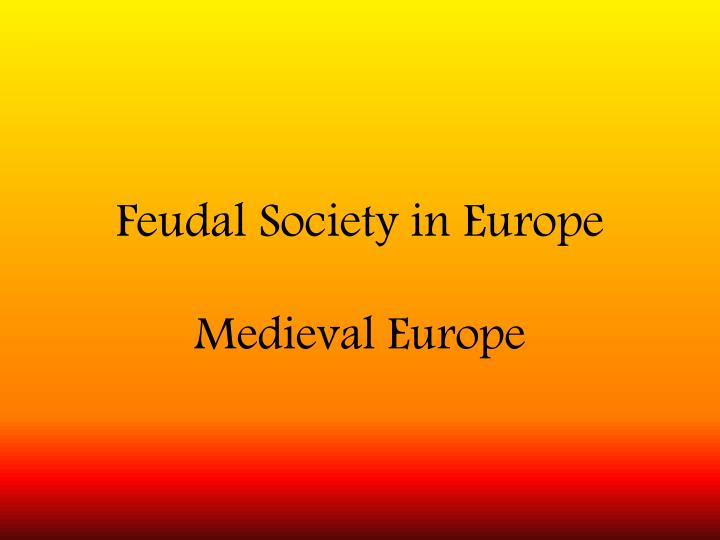 Feudal society in europe