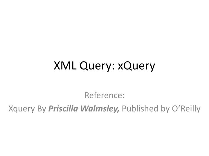 Xml query xquery