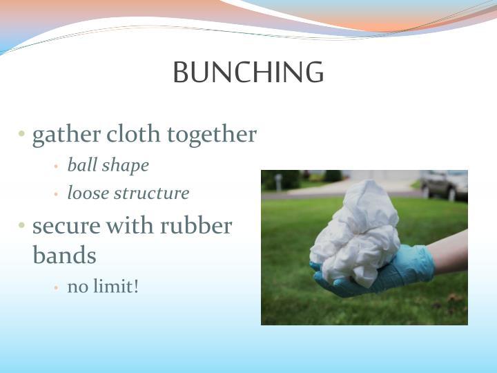 BUNCHING