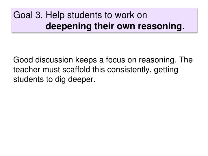 Goal 3. Help students to work on