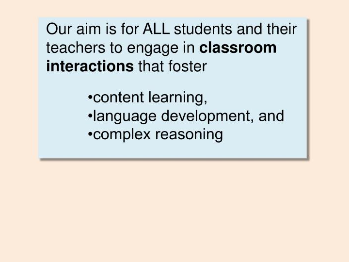 Our aim is for ALL students and their teachers to engage in