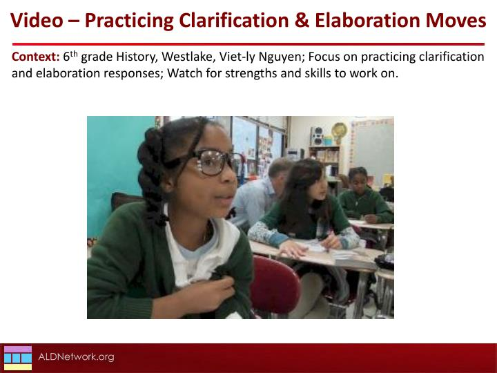 Video – Practicing Clarification & Elaboration Moves