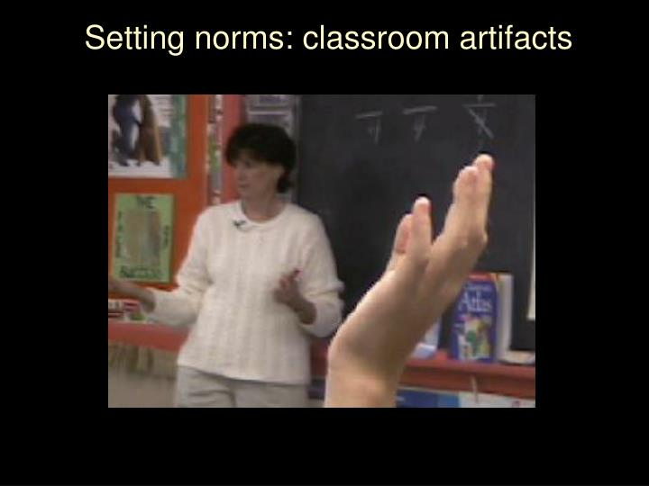 Setting norms: classroom artifacts