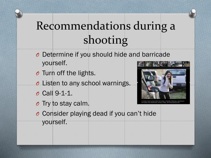 Recommendations during a shooting