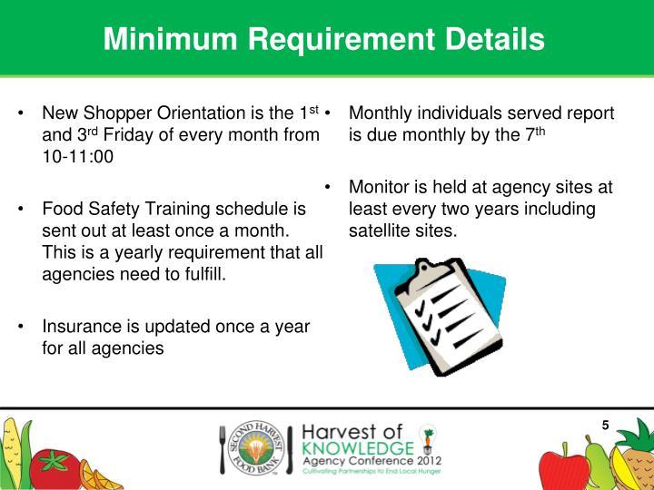 Minimum Requirement Details