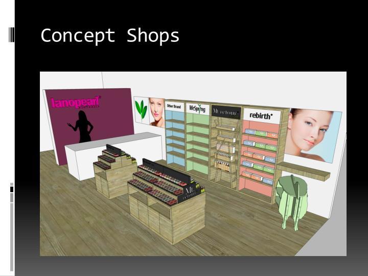 Concept Shops