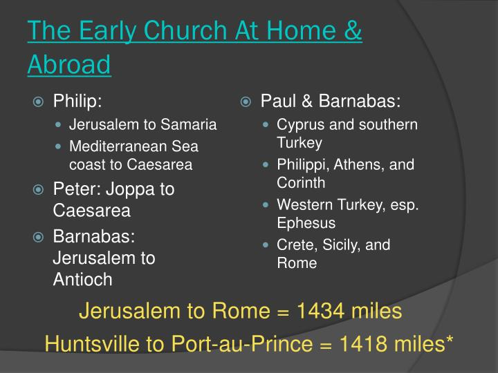 The Early Church At Home & Abroad