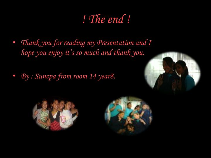 ! The end !