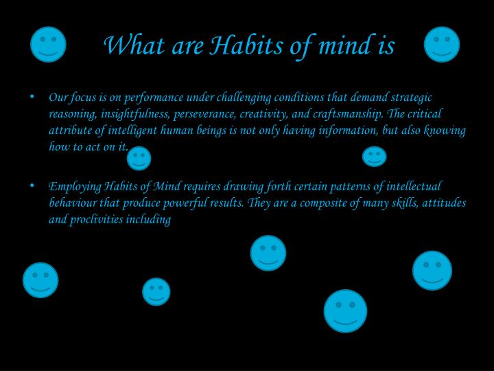 What are habits of mind is