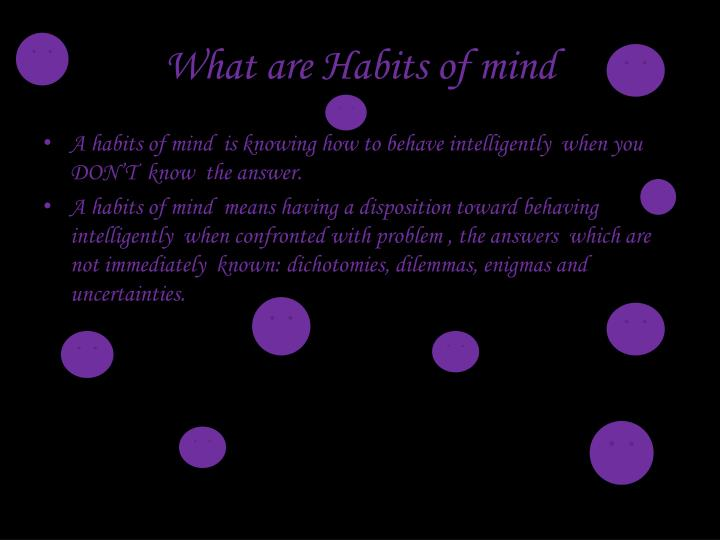 What are habits of mind