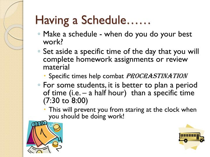 Having a Schedule……