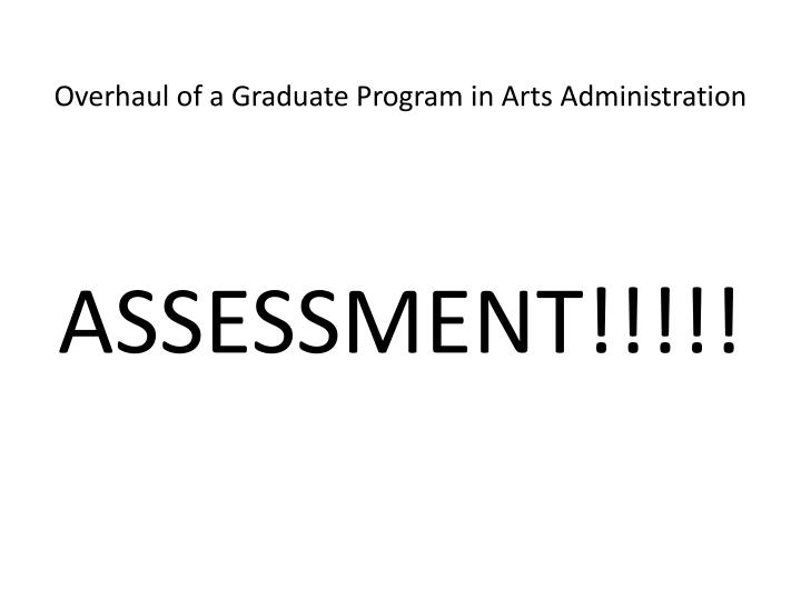 Overhaul of a graduate program in arts administration2