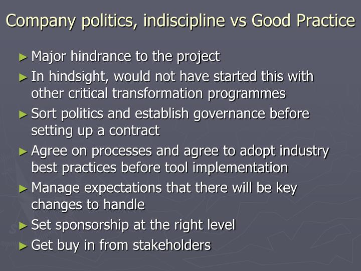 Company politics, indiscipline