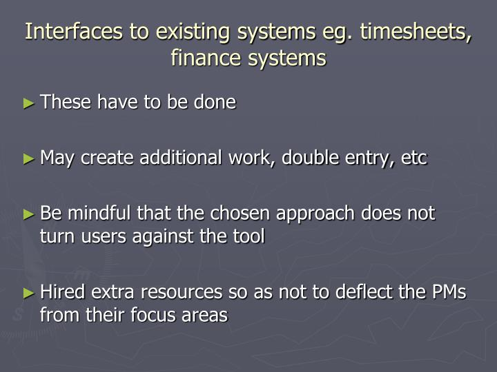 Interfaces to existing systems