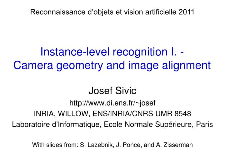 Instance level recognition i camera geometry and image alignment