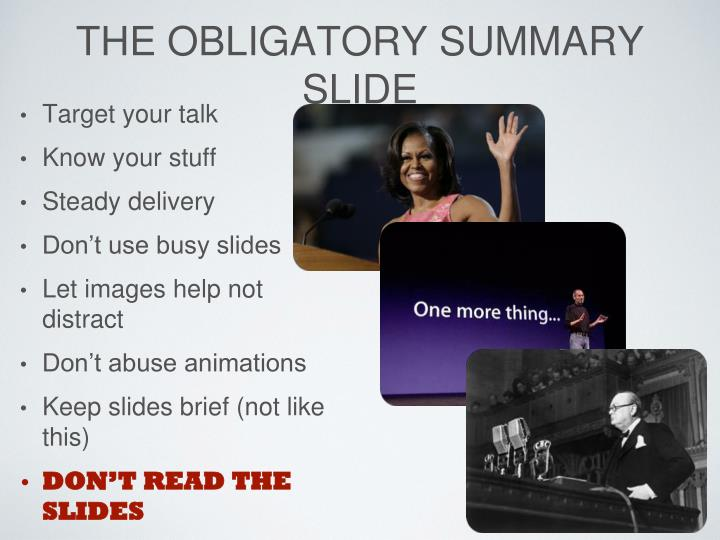 The obligatory summary slide