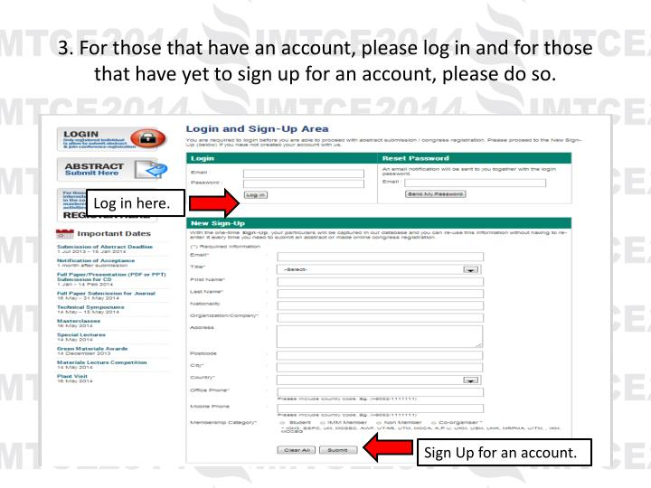 3. For those that have an account, please log in and for those that have yet to sign up for an account, please do so.