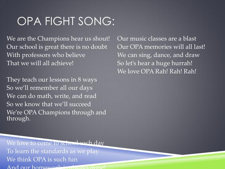 Opa fight song