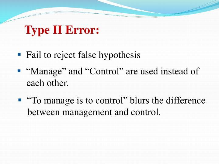 Type II Error: