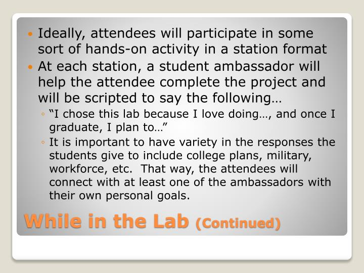 Ideally, attendees will participate in some sort of hands-on activity in a station format