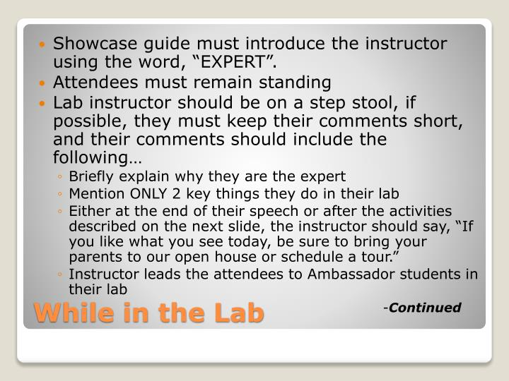 "Showcase guide must introduce the instructor using the word, ""EXPERT""."