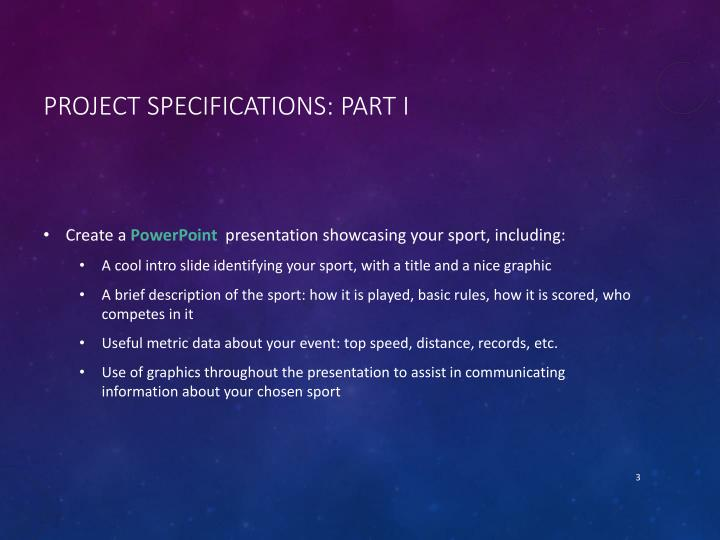 Project Specifications: Part I