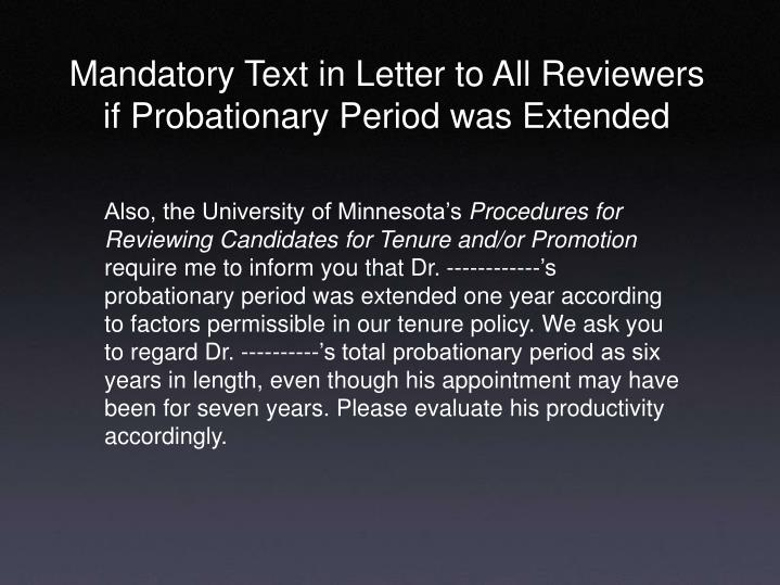 Mandatory Text in Letter to All Reviewers if Probationary Period was Extended