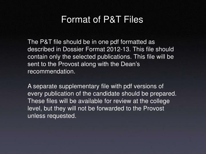 Format of P&T Files