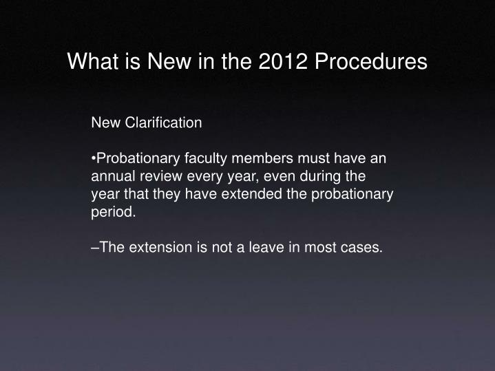 What is New in the 2012 Procedures