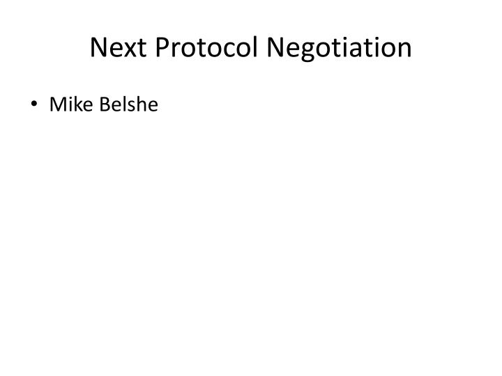 Next Protocol Negotiation