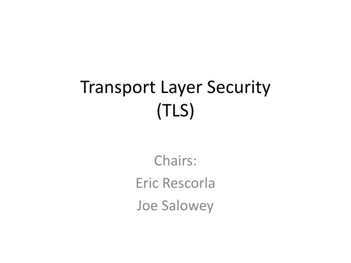 Transport layer security tls