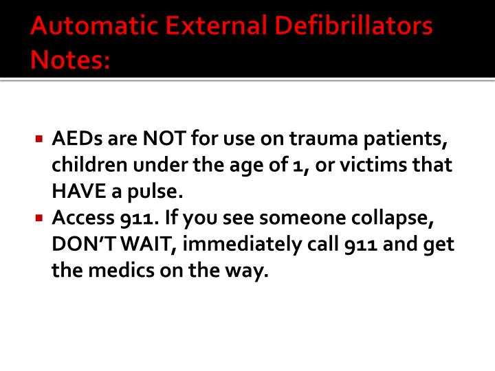 Automatic External Defibrillators Notes: