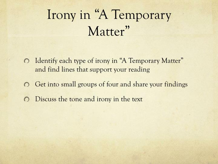 "Irony in ""A Temporary Matter"""