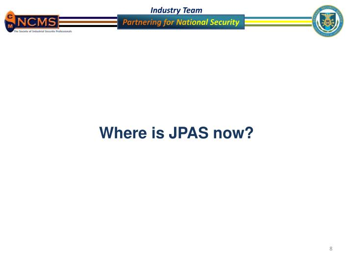 ppt - jpas updates powerpoint presentation