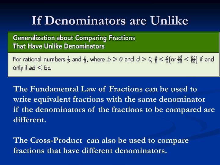 If Denominators are Unlike