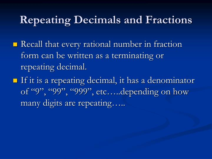 Repeating Decimals and Fractions