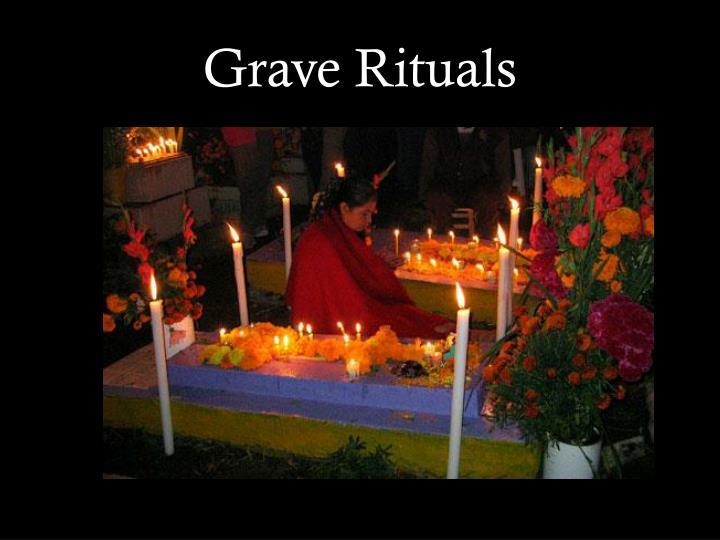 Grave Rituals