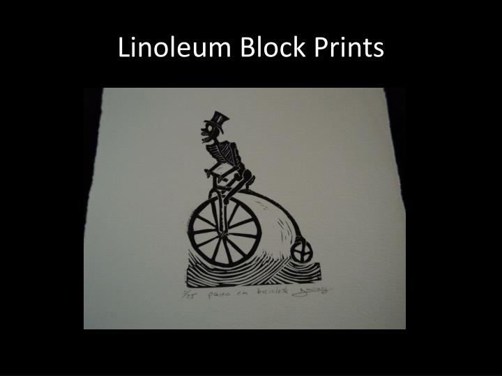 Linoleum Block Prints